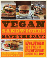 Vegan Sandwiches Save the Day!:...