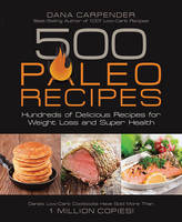 500 Paleo Recipes: Hundreds of...