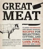 Great Meat: Classic Techniques and...