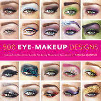 500 Eye Makeup Designs: Inspired and...