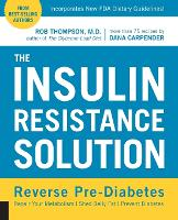 The Insulin Resistance Solution:...