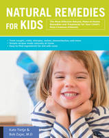 Natural Remedies for Kids: The Most...
