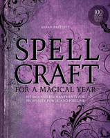 Spellcraft for a Magical Year: ...