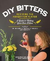 DIY Bitters: Reviving the Forgotten...