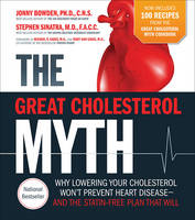 The Great Cholesterol Myth Now...