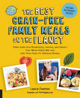 Best Grain-Free Family Meals on the...
