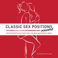 Classic Sex Positions Reinvented: ...
