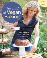 The Joy of Vegan Baking, Revised and...