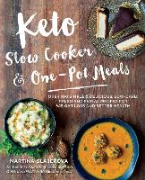 Keto Slow Cooker & One-Pot Meals: ...