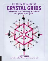 The Ultimate Guide to Crystal Grids:...