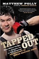 Tapped Out: Rear Naked Chokes, the...