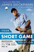 Your Short Game Solution: Mastering...