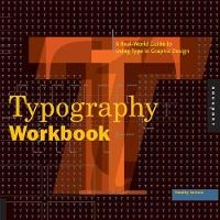 Typography Workbook: A Real-world...
