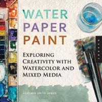 Water Paper Paint: Exploring...