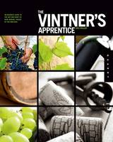 The Vintner's Apprentice: The...