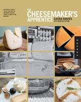 The Cheesemaker's Apprentice: An...