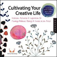 Cultivating Your Creative Life: How ...