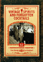 Vintage Spirits and Forgotten...