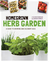Homegrown Herb Garden: A Guide to...