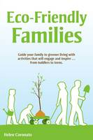 Eco-Friendly Families: Guide Your...