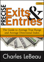 Precise Exits & Entries: The Guide to...