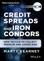 Credit Spreads and Iron Condors: New...