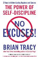 No Excuses!: The Power of...