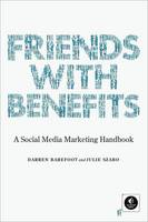 Friends with Benefits: A Social Media...