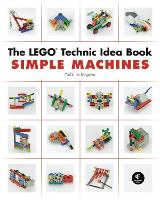 The LEGO Technic Idea Book: Simple...