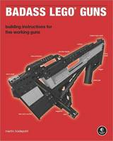 Badass LEGO Guns: Building...