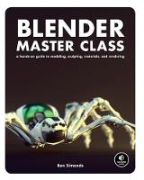 Blender Master Class: A Hands-on ...