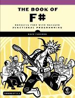 The Book of F#: Breaking Free with...
