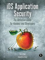 iOS Application Security: The...