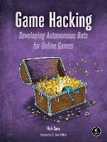 Game Hacking: Developing Autonomous...