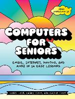 Computers For Seniors: Get Stuff Done...