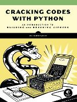 Cracking Codes With Python: An...