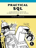 Practical Sql: A Beginner's Guide to...
