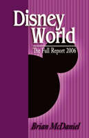 Disney World: The Full Report 2006