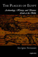 The Plagues of Egypt: Archaeology,...