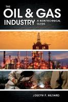 The Oil & Gas Industry: A ...