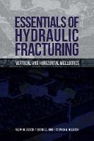 Essentials of Hydraulic Fracturing:...