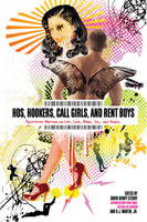 Hos, Hookers, Call Girls, and Rent Boys: Prostitutes Writing on Life, Love, Work, Sex, and Money
