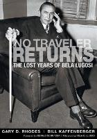 No Traveler Returns: The Lost Years ...