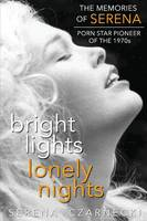 Bright Lights, Lonely Nights - The...