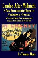 London After Midnight: A New...