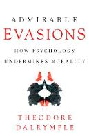 Admirable Evasions: How Psychology...