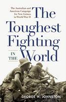 The Toughest Fighting in the World:...