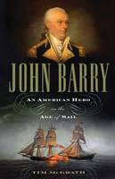 John Barry: An American Hero in the...