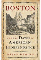 Boston and the Dawn of American...