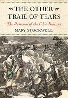 The Other Trail of Tears: The Removal...